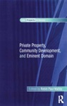Private Property Community Development And Eminent Domain