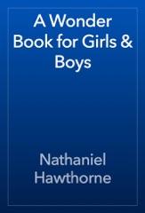 A Wonder Book for Girls & Boys