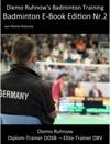 Diemo Ruhnows Badminton Training E-Book Edition Nr 2