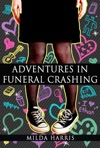 Adventures In Funeral Crashing Funeral Crashing Mysteries 1