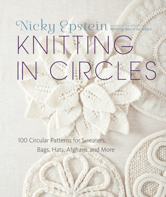 Knitting in Circles - Nicky Epstein book