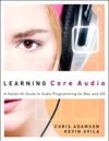 Learning Core Audio A Hands-On Guide To Audio Programming For Mac And IOS