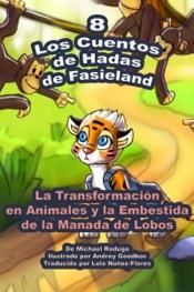 Download and Read Online Los Cuentos de Hadas de Fasieland: 8