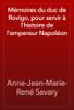 Anne-Jean-Marie-René Savary - Mémoires du duc de Rovigo, pour servir à l'histoire de l'empereur Napoléon artwork