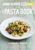 Jamie Oliver's Food Tube: The Pasta Book