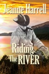 Riding The River The Westerners Book One