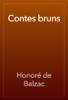 Honoré de Balzac - Contes bruns artwork