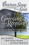 Chicken Soup For The Soul Grieving And Recovery