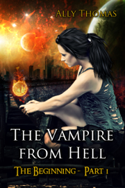 The Vampire from Hell: (Part 1) - The Beginning