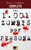 Hay 1001 zombis por persona Completo