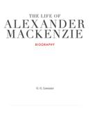 The Life Of Alexander Mackenzie
