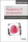 Raspberry Pi Kinderleicht