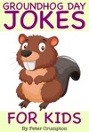 Groundhog Day Jokes For Kids