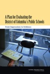 A Plan For Evaluating The District Of Columbias Public Schools