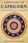 AstroCoaching For Capricorn Unleash Your Star Signs True Potential