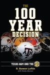 The 100-Year Decision Texas AM And The SEC