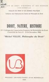 Droit Nature Histoire Michel Villey Philosophe Du Droit