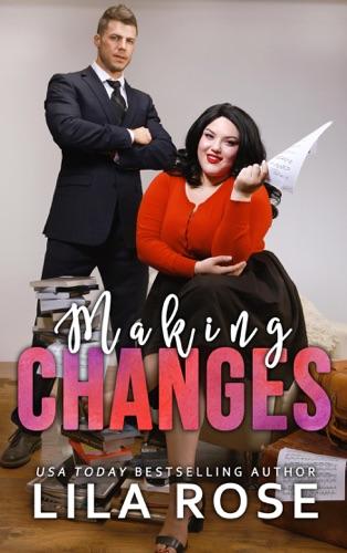Lila Rose - Making Changes