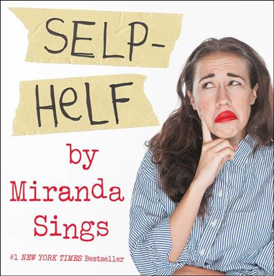 Selp-Helf - Miranda Sings book