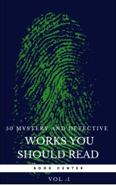 50 Mystery And Detective Masterpieces You Have To Read Before You Die Vol 1 Book Center