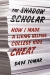 The Shadow Scholar