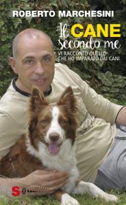 Il cane secondo me Libro Cover