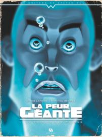La peur géante - Tome 1 - La révolte des océans