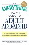 The Everything Health Guide To Adult ADDADHD