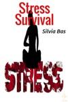 Stress Survival