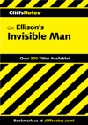 CliffsNotes On Ellisons Invisible Man