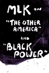 MLK On The Other America And Black Power