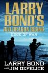 Larry Bonds Red Dragon Rising Edge Of War