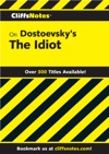 CliffsNotes On Dostoevskys The Idiot
