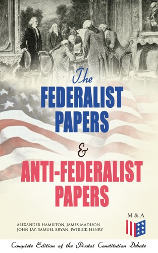 author of the federalist papers The federalist paper no 10 the federalist no x to the people of the state of new york: among the numerous advantages promised by a well 4 if the author is defending the new constitution (new government) what do you think the author is referring to by a chosen body of citizens.