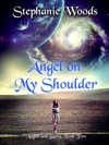 Angel On My Shoulder Angels And Seers Book Two