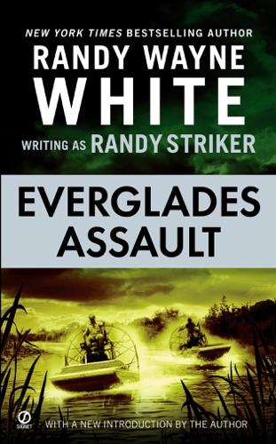 Randy Striker & Randy Wayne White - Everglades Assault