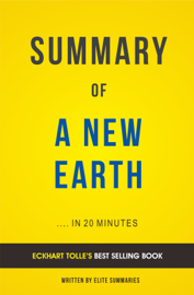 A New Earth: by Eckhart Tolle | Summary & Analysis