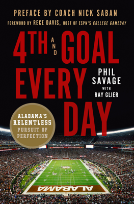 4th and Goal Every Day - Phil Savage & Ray Glier book