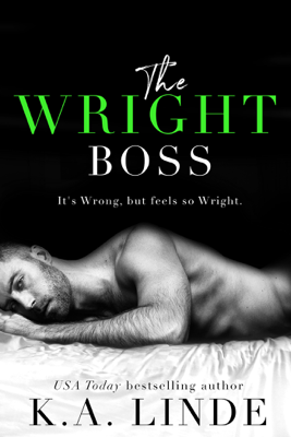 The Wright Boss - K.A. Linde book