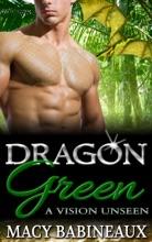 Dragon Green: A Vision Unseen