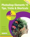 Photoshop Elements 15 Tips Tricks  Shortcuts In Easy Steps