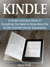Kindle Is Kindle Unlimited Worth It Everything You Need To Know About The Kindle Unlimited Ebook Subscription