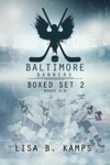 The Baltimore Banners Second Period Trilogy