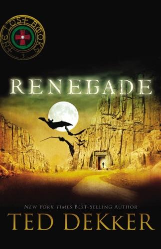 Ted Dekker - Renegade