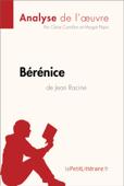 Bérénice de Jean Racine (Analyse de l'oeuvre)