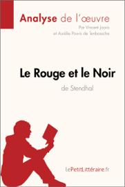 Le Rouge et le Noir de Stendhal (Analyse de l'oeuvre)