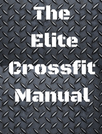 The Elite CrossFit Manual