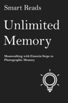 Unlimited Memory Moonwalking With Einstein Steps To Photographic Memory
