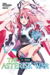 The Asterisk War Vol 1 Light Novel