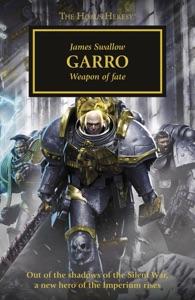 Garro: Weapon of Fate
